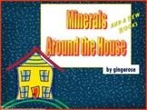 Minerals Around the House