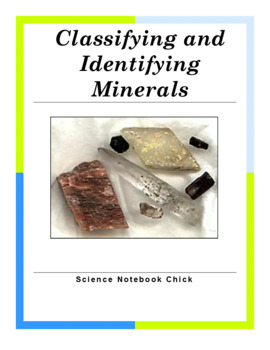 Minerals: Classifying and Identifying