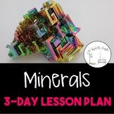 Minerals--Complete Lesson Plan