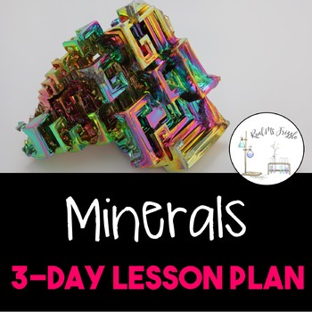 Minerals--Complete 3-Day Lesson Plan