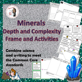 Minerals Depth and Complexity Frames and Activities
