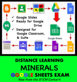 Minerals Exam Google Sheets - Distance Learning Friendly