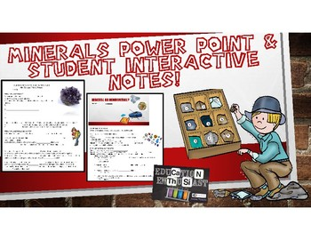Minerals Power Point and Student Interactive Notes
