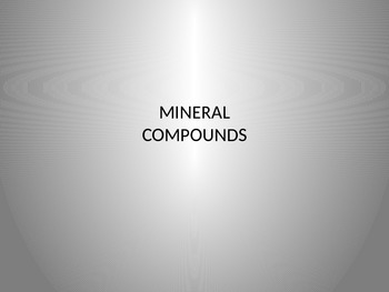 "Minerals PowerPoint for ""Materials Matter"" Unit"