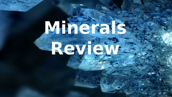 Minerals Review PowerPoint