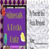 Rocks and Minerals Quiz & Notebook Special Education/ELD/Autism/SLD