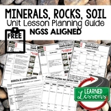 Minerals, Rocks, Soil Lesson Plan Guide for NGSS Science,