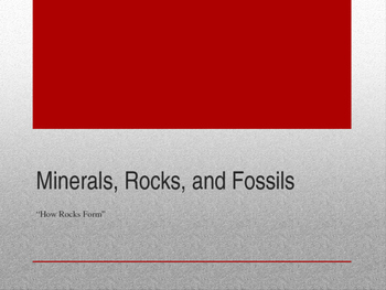 Minerals, Rocks, and Fossils, Lesson 2