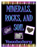 Minerals, Rocks, and Soil Vocabulary Cards