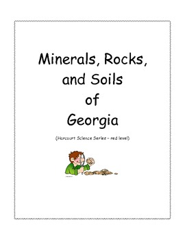 Minerals, Rocks, and Soils of Georgia - (Harcourt Science Leveled Reader)