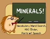 Minerals Vocabulary Study - Word Search, ABC Order, Adjective Comparison