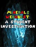 Minerals Webquest - Student Investigation