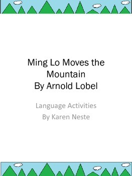 Ming Lo Moves the Mountain Language Activities