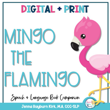Mingo the Flamingo: Speech and Language Book Companion