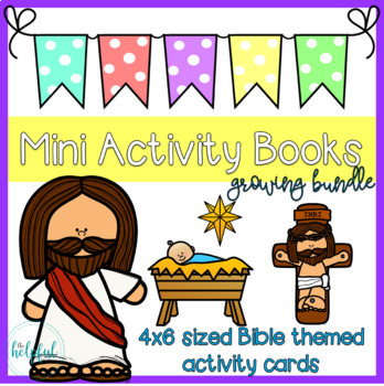 Mini Activity Books ~ Bible themed ~ low prep ~ Growing Bundle
