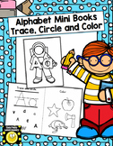 Mini Alphabet Books- trace, circle and color