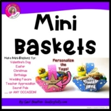 Mini-Baskets for Any Occasion (Tags are EDITABLE)
