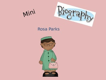 Mini Biography Rosa Parks