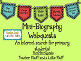 Mini Biography Webquests