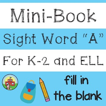 "Mini-Book: Sight Word ""A"""
