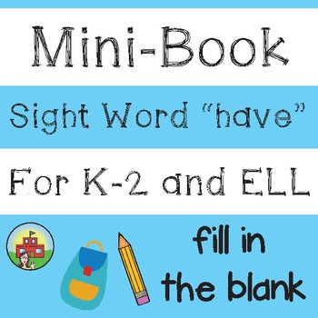 """Mini-Book: Sight Word """"have"""""""