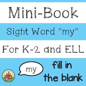 "Mini-Book: Sight Word ""my"""