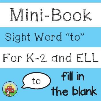 """Mini-Book: Sight Word """"to"""""""