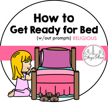 Mini-Booklet: How to Get Ready for Bed (w/out prompts) RELIGIOUS