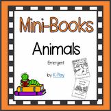 Mini-Books - Animals - Easy Reading Printable Books