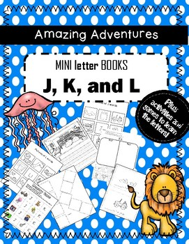 Mini Books  J, K, and L games, activities, writing