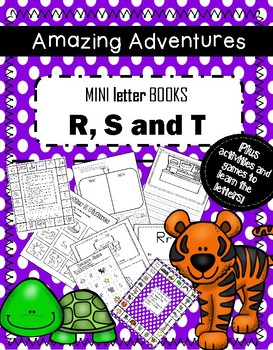 Mini Books R , S, and T, plus games, activities, writing