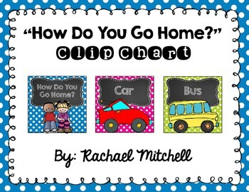 "Mini Bright Polka Dots and Chalkboard ""How Do You Go Home?"" Clip Chart"
