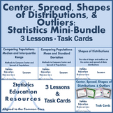 Mini-Bundle: Center, Spread, Shapes of Distributions & Outliers (Common Core)