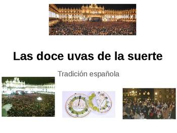 "Mini Cultural Lesson ""Las 12 uvas de la suerte"""