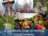 Mini Cultural Reading Unit (Novice range): Le Carnaval dan
