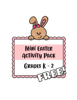 Mini Easter Activity Pack Grades K-2 FREE