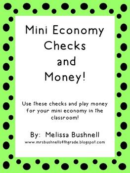 Mini Economy Classroom Checks and Money!