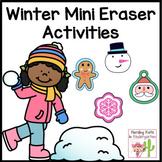 Mini Eraser Activities Christmas and Winter