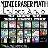 Mini Eraser Math Endless Bundle (Add, Subtract, Count, Compose, Decompose)