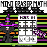 Mini Eraser Math - Halloween Add, Subtract, Count, Compose, Decompose, etc.