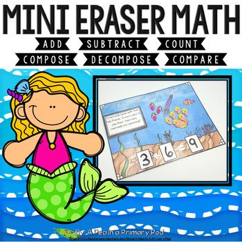 Mini Eraser Math - Mermaids (Add, Subtract, Count, Compose, Decompose, etc.)