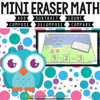 Mini Eraser Math - Owls (Add, Subtract, Count, Compose, Decompose, etc.)