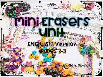 Mini Erasers Unit for Math and Language Arts ENGLISH