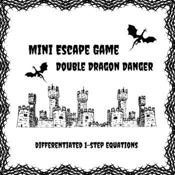 Mini Escape Game - Double Dragon Danger: 1-Step Equations