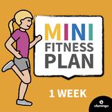 Mini Fitness Plan for 1 Week   vlamingo