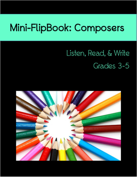 Mini-Flipbook: Composers Grades 3-5