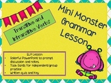 Mini Grammar Lesson - Transitive/Intransitive Verbs