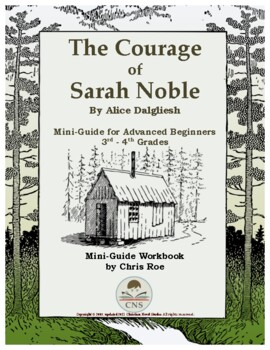 Mini-Guide for Advanced Beginners: The Courage of Sarah Noble Workbook