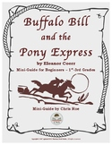 Mini-Guide for Beginners: Buffalo Bill and the Pony Express