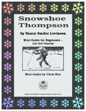 Mini-Guide for Beginners: Snowshoe Thompson